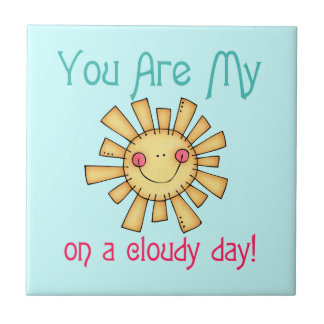 Sunshine on a Cloudy Day Tile