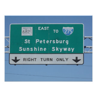 Sunshine Skyway Road Sign Poster