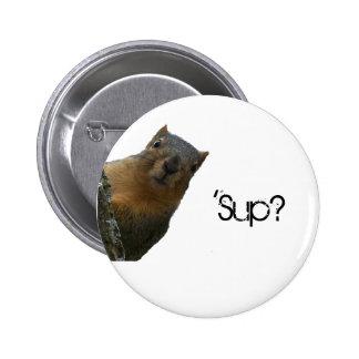 'Sup? 2 Inch Round Button