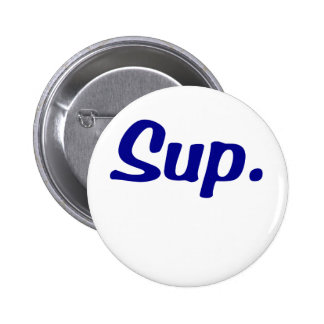 Sup Pinback Buttons