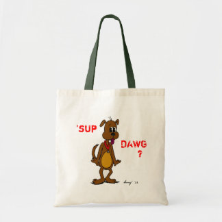'SUP DAWG? Doggy Tote Bag