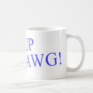 Sup Dawg! Mug