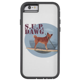 SUP Dawg tough iPhone 6 case