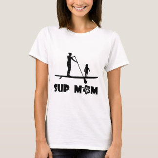 SUP Mom T-Shirt