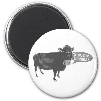 'sup my vegans 2 inch round magnet