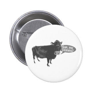 sup my vegans buttons