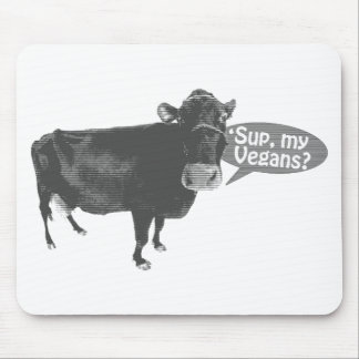 'sup my vegans mouse pad