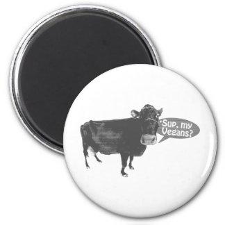 'sup my vegans refrigerator magnet