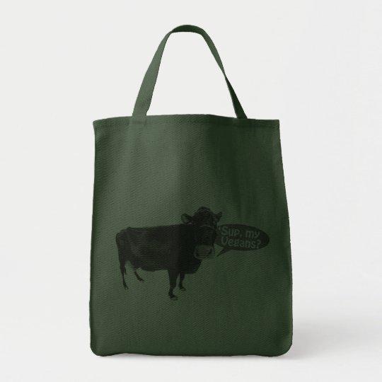 'sup my vegans tote bag
