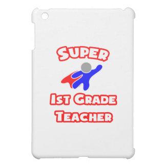 Super 1st Grade Teacher iPad Mini Cases