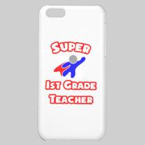 Super 1st Grade Teacher iPhone 5C Covers