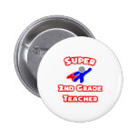 Super 2nd Grade Teacher Buttons