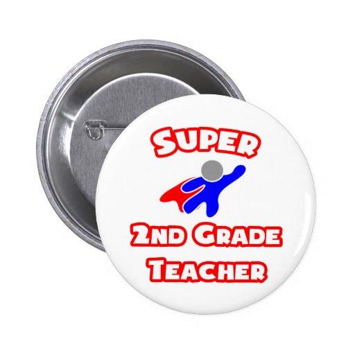 Super 2nd Grade Teacher Pins