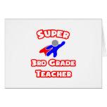Super 3rd Grade Teacher Greeting Card