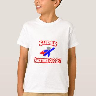 Super Anesthesiologist T-Shirt