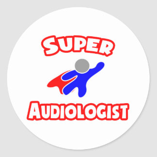 Super Audiologist Classic Round Sticker