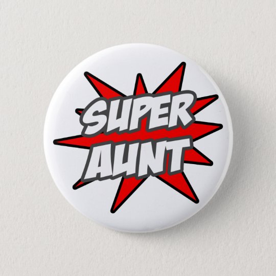 Super Aunt Button
