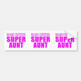 Super Aunts : Pink Board Certified Super Aunt Bumper Sticker
