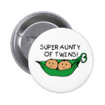 Super Aunty of Twins Pod Pinback Button