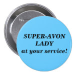 Super-Avon Lady button