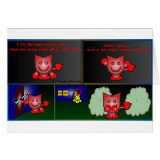 Super Bad Evil One Card