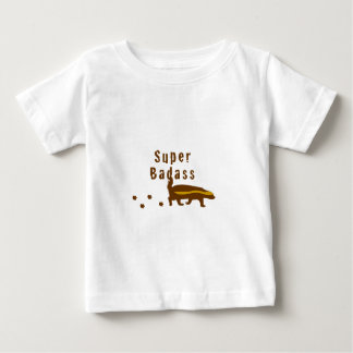 Super Badass Honey Badger Baby T-Shirt