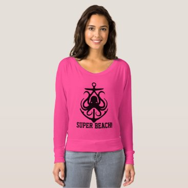 Beach Themed Super Beach funny  anchor octopus pink T-shirt