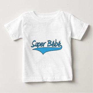 Super Bébé ! Baby T-Shirt