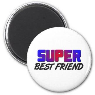 Super Best Friend Fridge Magnet