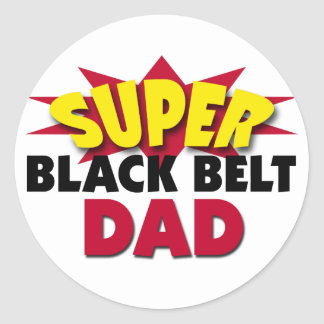 Super Black Belt Dad Classic Round Sticker