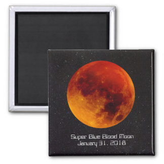 Super Blue Blood Moon 2018 A rare and special astr Magnet