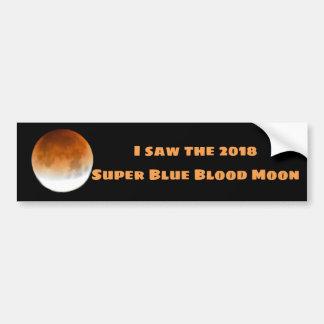 Super Blue Blood Moon 2018 Bumper Sticker