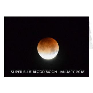 Super Blue Blood Moon  January 31 2018 Card