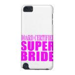 Super Brides : Board Certified Super Bride iPod Touch 5G Covers