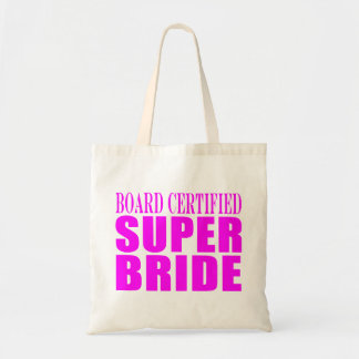 Super Brides : Board Certified Super Bride Tote Bag