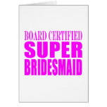 Super Bridesmaids : Pink Super Bridesmaid Stationery Note Card