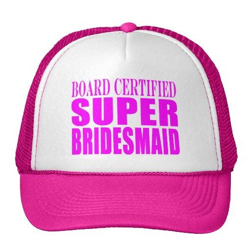 Super Bridesmaids : Pink Super Bridesmaid Trucker Hat