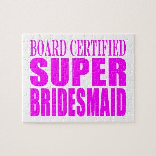 Super Bridesmaids : Pink Super Bridesmaid Jigsaw Puzzle