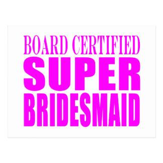 Super Bridesmaids : Pink Super Bridesmaid Postcard