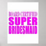 Super Bridesmaids : Pink Super Bridesmaid Poster
