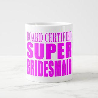 Super Bridesmaids : Pink Super Bridesmaid 20 Oz Large Ceramic Coffee Mug