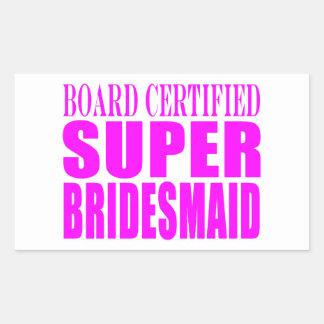 Super Bridesmaids : Pink Super Bridesmaid Rectangular Stickers