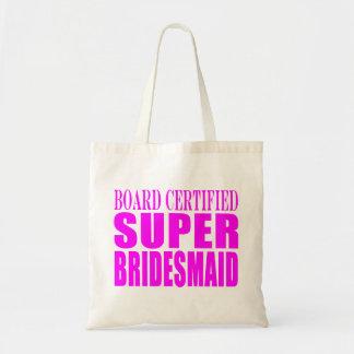 Super Bridesmaids : Pink Super Bridesmaid Tote Bag