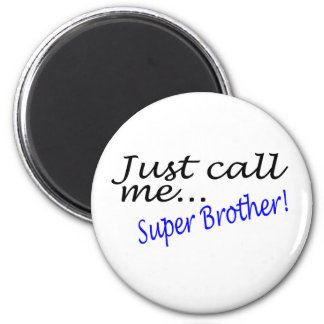 Super Brother 2 Inch Round Magnet