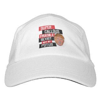 Super Callous Fragile Sexist Not My POTUS - Spoonf Hat
