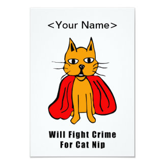 Super Cat Fight Crime For Catnip ( add your name ) Card