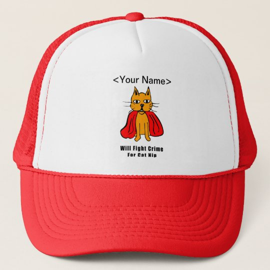 Super Cat Fight Crime For Catnip ( add your name ) Trucker Hat