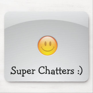 Super Chatters :) mouse pad