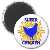 Super Chicken Magnet