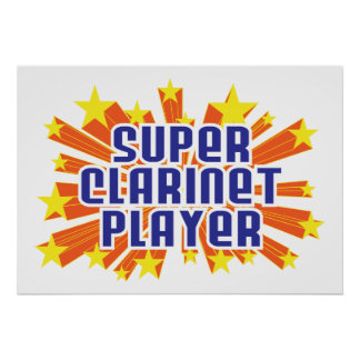 Super Clarinet Player Posters